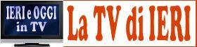 La TV di ieri